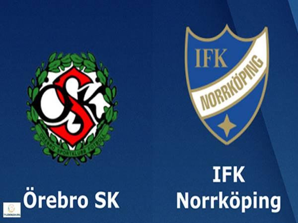 Nhận định Orebro vs Norrkoping, 00h00 ngày 17-05