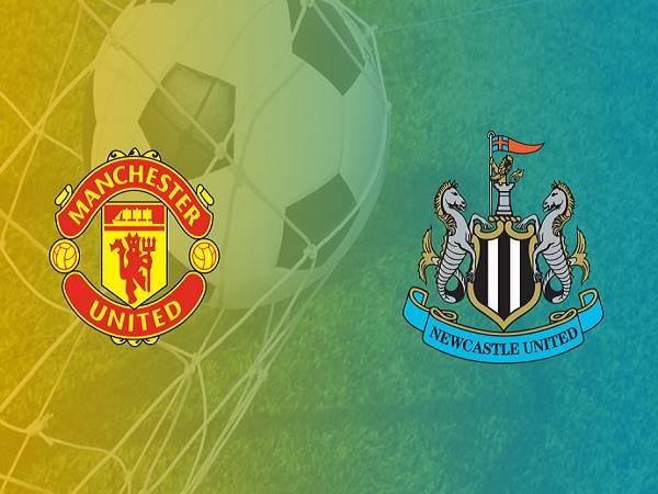 Nhận định Man Utd vs Newcastle, 0h30 ngày 27/12