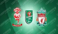lincoln-vs-liverpool-01h45-ngay-25-9