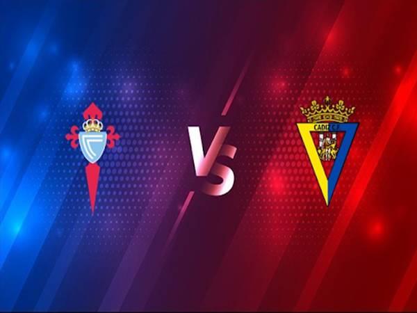 Nhận định Celta Vigo vs Cadiz lúc 03h00 ngày 15/12/2020