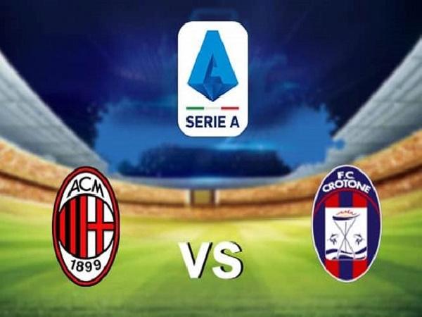 Nhận định kèo AC Milan vs Crotone – 21h00 07/02, VĐQG Italia