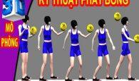 4 cách phát bóng chuyền hơi cơ bản đúng kỹ thuật nhất
