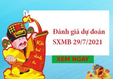 Đánh giá dự đoán SXMB 29/7/2021