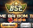 Cổng game B52 nổi bật ở điểm gì?